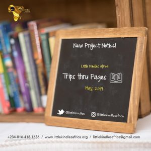 TRIPS THRU PAGES: Little Kindles Africa Set To Donate 5,000 Books To 10 Schools