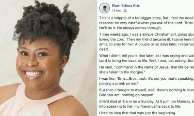 Nigerian Writer Narrates Astonishing Story Of How Friend Dead For Over 24 Hours Resurrected After She Prayed For Her