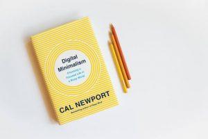 Carl Newport's Digital Minimalism Is A Must Read... See Why