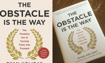 Ryan Holiday's The Obstacle Is The Way Will Change Your Life With These Three 'Simple' Principles