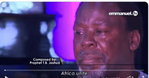 Xenophobic: T.B. Joshua Weeps, Calls For African Unity (VIDEO)