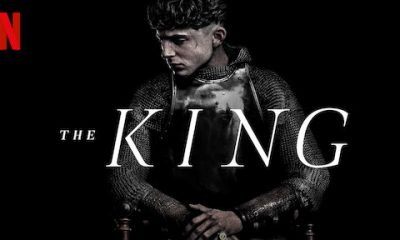 Looking For Something Nice To See This Holidays? Netflix's 'The King' Is IT!